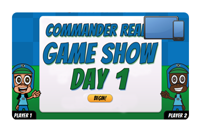 Commander Ready Game Show: Day 1
