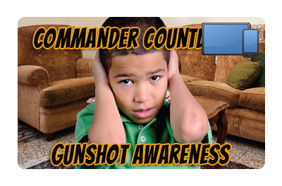 Commander Countdown: Gunshot Awareness
