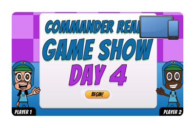 Commander Ready Game Show: Day 4 Championships