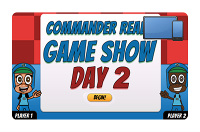 Commander Ready Game Show: Day 2